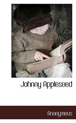 Johnny Appleseed (Paperback): Anonymous