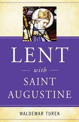 Lent with Saint Augustine (Electronic book text): Waldemar Turek