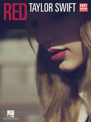 Taylor Swift - Red (Songbook) - For Guitar (Electronic book text): Taylor Swift