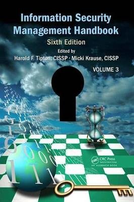 Information Security Management Handbook, Volume 3 (Electronic book text, 6th New edition): Harold F. Tipton, Micki Krause