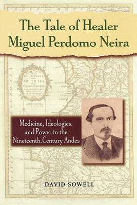 Tale of Healer Miguel Perdomo Neira (Electronic book text): David Sowell