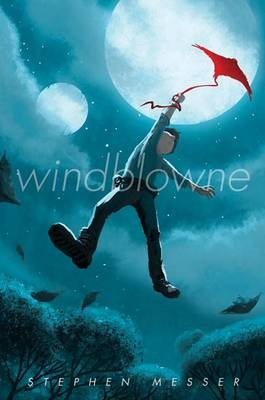 Windblowne (Hardcover): Stephen Messer