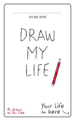 Draw My Life (Paperback): Anonymous