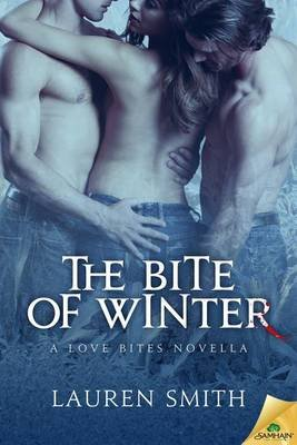 The Bite of Winter (Electronic book text): Lauren Smith