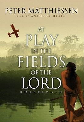 At Play in the Fields of the Lord (Pre-recorded MP3 player, abridged edition): Peter Matthiessen