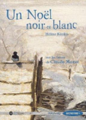 Un Noel Noir ET Blanc (Ce2) (French, Paperback):