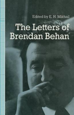 The Letters of Brendan Behan 1992 (Paperback, 1992 ed.): Brendan Behan