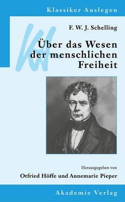 F. W. J. Schelling Ueber Das Wesen Der Menschlichen Freiheit (German, Paperback): Vch