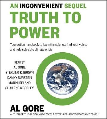 An Inconvenient Sequel - Truth to Power (Standard format, CD, Adapted ed.): Al Gore