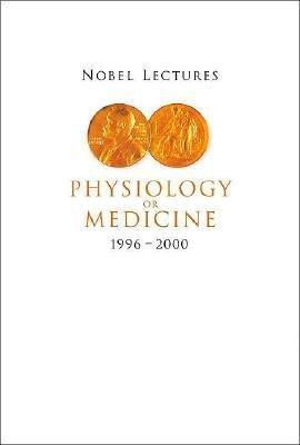 Nobel Lectures in Physiology or Medicine 1996-2000 (Paperback): Hans Jornvall