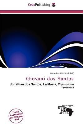 Giovani DOS Santos (French, Paperback): Barnabas Crist Bal