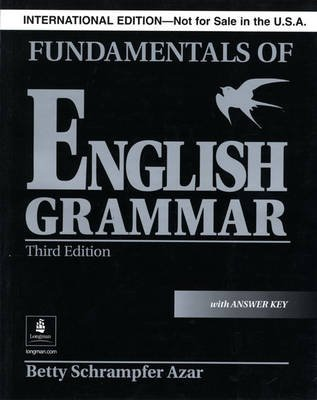 Fundamentals of English Grammar - With Answer Key (Black) (Paperback, 3rd International edition): Betty Schrampfer Azar
