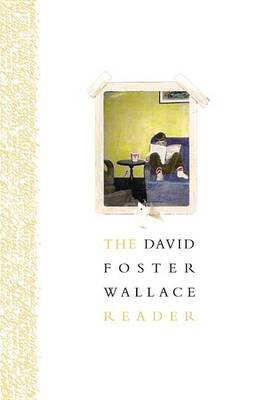 The David Foster Wallace Reader (Standard format, CD): David Foster Wallace