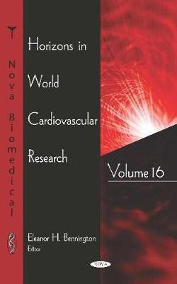 Horizons in World Cardiovascular Research - Volume 16 (Hardcover): Michael Fernandez