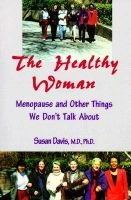 The Healthy Woman (Paperback):
