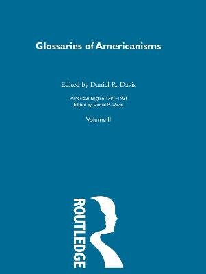Glossaries Of Americanisms   V (Electronic book text): Daniel R. Davis