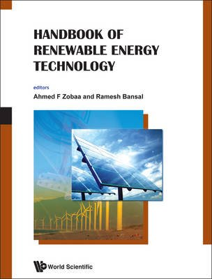 Handbook Of Renewable Energy Technology (Hardcover): Ahmed F. Zobaa, Ramesh C. Bansal