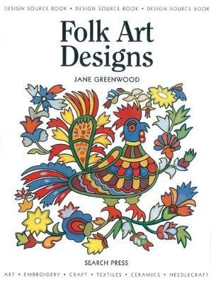Folk Art Designs (Paperback): Jane Greenwood