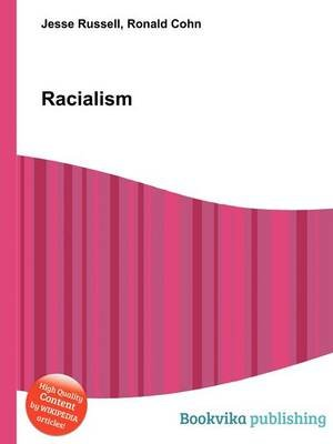 Racialism (Paperback): Jesse Russell, Ronald Cohn