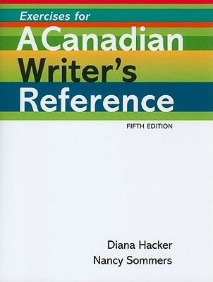 Exercises For A Canadian Writers Reference Paperback 5th Fifth