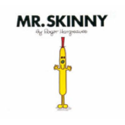 Mr. Skinny (Paperback, New edition): Roger Hargreaves