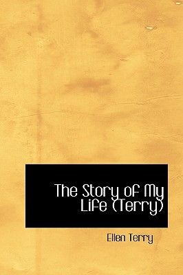 The Story of My Life (Terry) (Hardcover): Ellen Terry