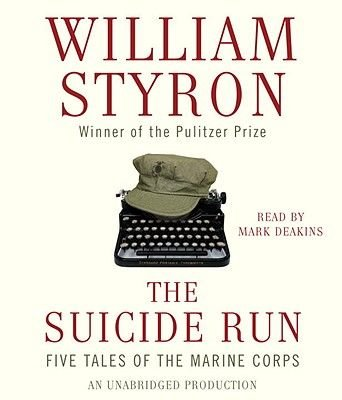 The Suicide Run - Five Tales of the Marine Corps (Standard format, CD): William Styron