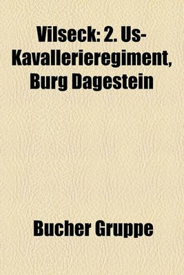 Vilseck - 2. Us-Kavallerieregiment, Burg Dagestein (English, German, Paperback): Bucher Gruppe