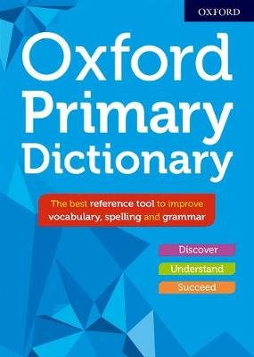 Oxford Primary Dictionary (Hardcover): Susan Rennie