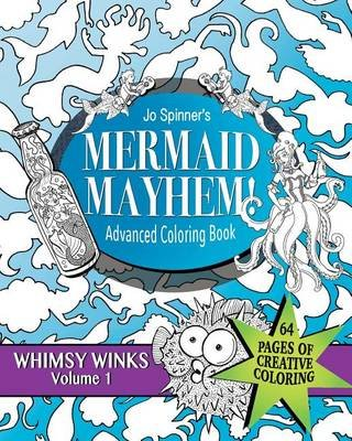 Mermaid Mayhem - Advanced Coloring Book (Paperback): Jo Spinner