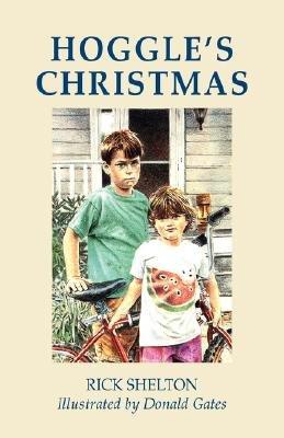 Hoggle's Christmas (Paperback): Rick Shelton