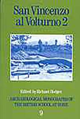San Vincenzo al Volturno 2 - The 1980-86 Excavations Part II (Paperback): Richard Hodges