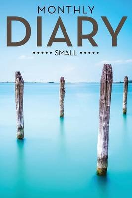 Monthly Diary (Small) (Paperback): Speedy Publishing LLC