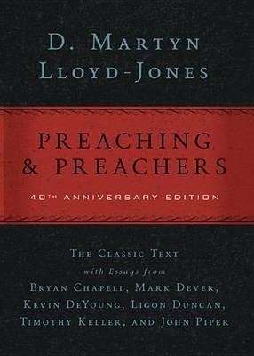 Preaching and Preachers (Electronic book text): D. Martyn Lloyd-Jones