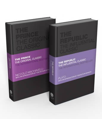 The Influential Classics Collection: The Republic and The Prince (Hardcover): Plato, Niccolo Machiavelli, Tom Butler-Bowdon
