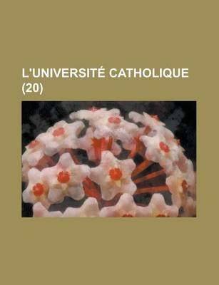 L'Universite Catholique (20 ) (English, French, Paperback): United States Congress Senate, Anonymous