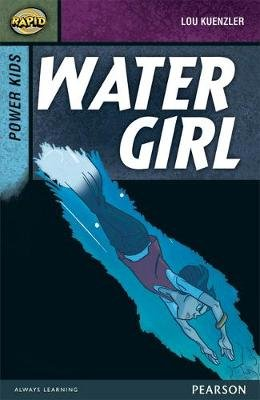 Rapid Stage 7 Set A: Power Kids: Water Girl (Paperback): Dee Reid, Lou Kuenzler