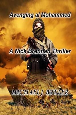 Avenging Al Mohammed (Paperback): Michael J Butler