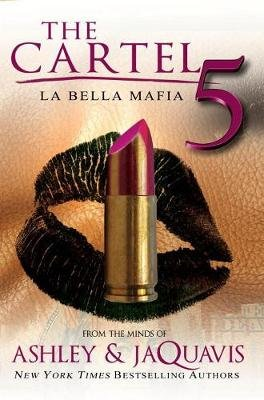 The Cartel 5 - La Belle Mafia (Paperback): Ashley
