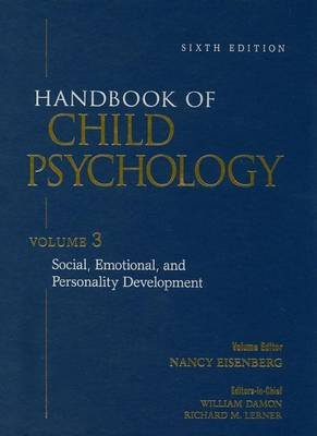 Handbook of Child Psychology, Social, Emotional, and Personality Development (Electronic book text, 6th): William Damon