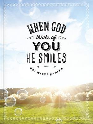 When God Thinks of You He Smiles - Impulse Giftbooks (Hardcover): Ellie Claire