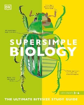 SuperSimple Biology - The Ultimate Bitesize Study Guide (Key Stages 3-4) (Paperback): Dk