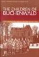 The Children of the Buchenwald - Child Survivors of the Holocaust (Hardcover): Judith Hemmendinger, Robert Kreli