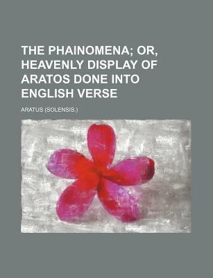 The Phainomena (Paperback): Aratus