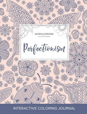 Adult Coloring Journal - Perfectionism (Nature Illustrations, Ladybug) (Paperback): Courtney Wegner