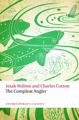 The Compleat Angler (Paperback): Izaak Walton, Charles Cotton