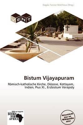 Bistum Vijayapuram (German, Paperback): Dagda Tanner Mattheus