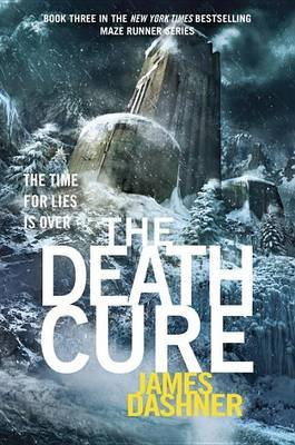 The Death Cure (Hardcover): James Dashner