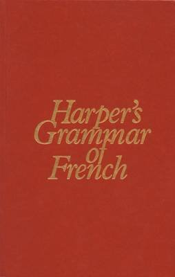Harper's Grammar of French (English, Ansus, French, Hardcover): Samuel N. Rosenberg