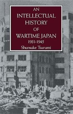 Intell Hist Of Wartime Japn 1931 (Electronic book text): Shunsuke Tsurumi